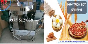 Máy trộn bột mỳ Việt Nam đa chức năng nướng được các loại bánhMáy trộn bột mỳ Việt Nam đa chức năng nướng được các loại bánh